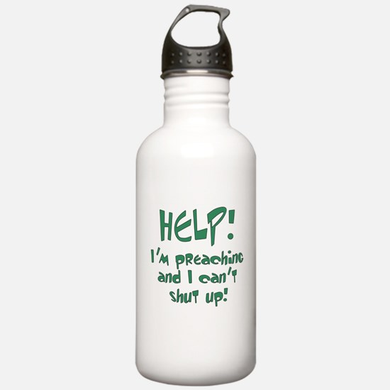Help! I'm Preaching Water Bottle