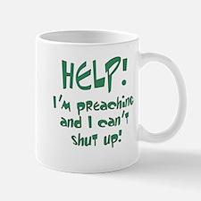 Help! I'm Preaching Mug
