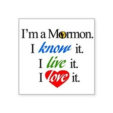 "I'm a Mormon Square Sticker 3"" x 3"""
