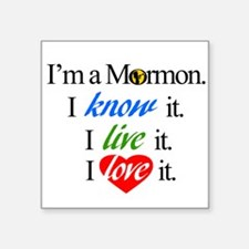 """I'm a Mormon Square Sticker 3"""" x 3"""""""