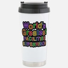 Worlds Greatest FACILITIES SUPERVISOR Mugs