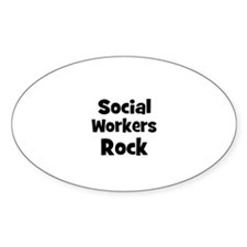 SOCIAL WORKERS Rock Oval Decal