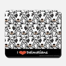 I Love Dalmatians Mousepad