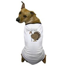 Turkey with Sign Dog T-Shirt