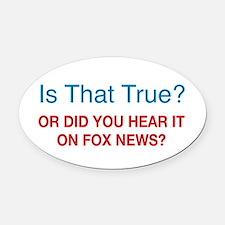Anti Fox News Oval Car Magnet