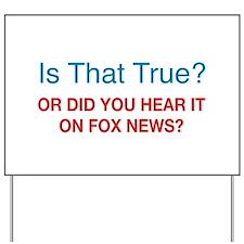 Anti Fox News Yard Sign