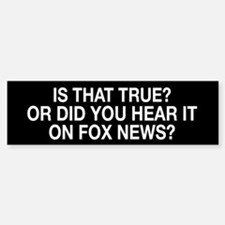 Anti Fox News Bumper Bumper Sticker