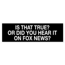 Anti Fox News Bumper Sticker
