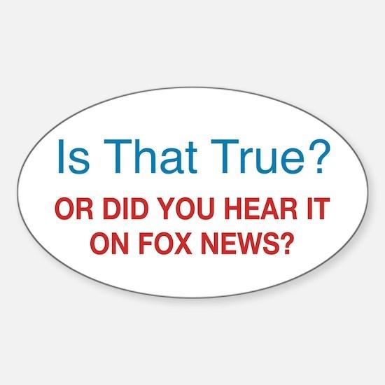 Anti Fox News Sticker (Oval)