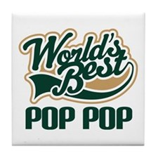 Pop Pop (Worlds Best) Tile Coaster