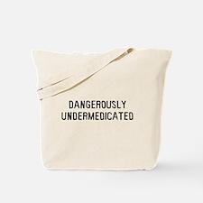 Danger Undermed Tote Bag