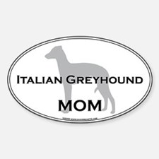 Italian Greyhound MOM Oval Decal