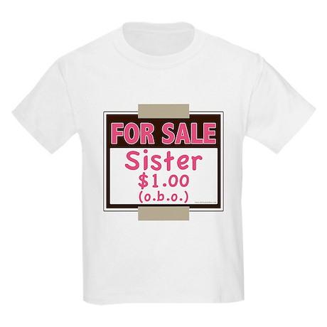 For Sale Sister $1 (o.b.o.) T-Shirt