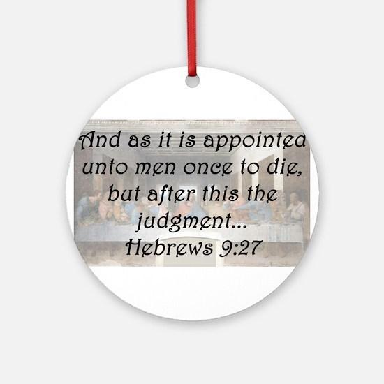 Hebrews 9:27 Round Ornament