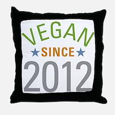 Vegan Since 2012 Throw Pillow