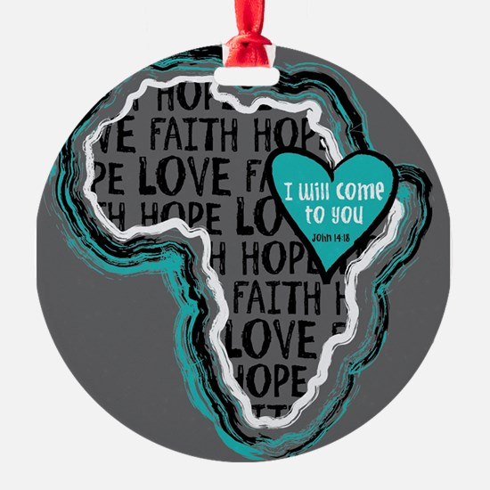 I will come to you Ornament