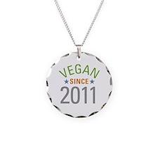 Vegan Since 2011 Necklace