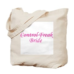 Control Freak (bride) Tote Bag