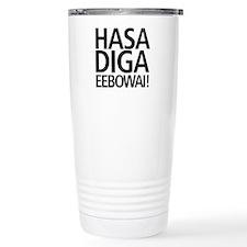 Hasa Diga Eebowai Travel Coffee Mug