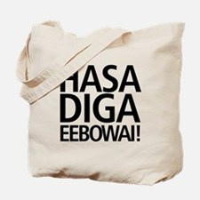 48 HR SALE! Hasa Diga Eebowai Tote Bag