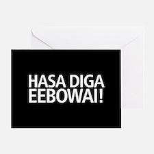 48 HR SALE! Hasa Diga Eebowai Greeting Card