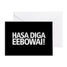 Hasa Diga Eebowai Greeting Card