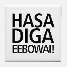 48 HR SALE! Hasa Diga Eebowai Tile Coaster