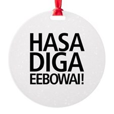 48 HR SALE! Hasa Diga Eebowai Ornament