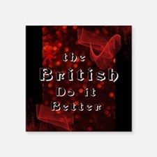 """British Do it Better.png Square Sticker 3"""" x 3"""""""