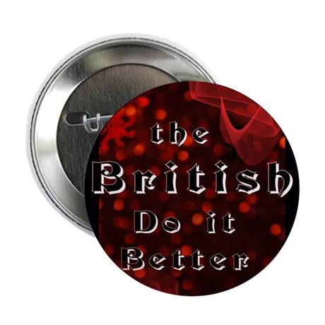 "British Do it Better.png 2.25"" Button (10 pack)"