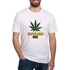 Super High Me Shirt