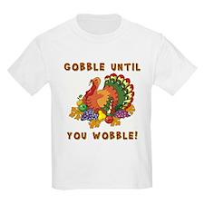GOBBLE... T-Shirt