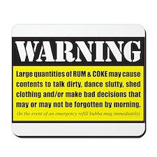 WARNING Rum & Coke Mousepad