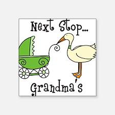 "Next Stop Grandmas Square Sticker 3"" x 3"""