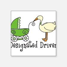 """Designated Driver Square Sticker 3"""" x 3"""""""