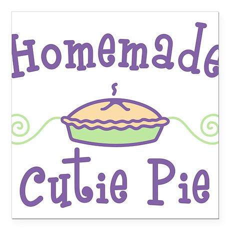 """Homemade Cutie Pie Square Car Magnet 3"""" x 3"""""""