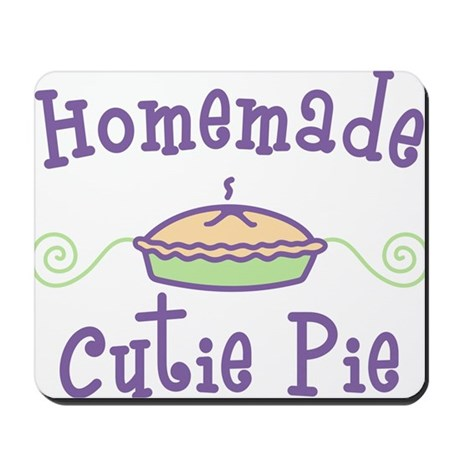 Homemade Cutie Pie Mousepad