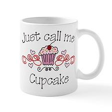 Just Call Me Cupcake Mug