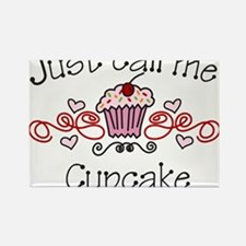 Just Call Me Cupcake Rectangle Magnet