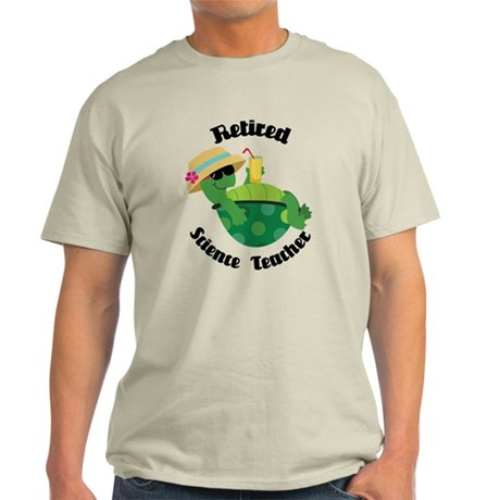 Retired Science Teacher Gift Light T-Shirt