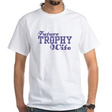 Future Trophy Wife Shirt