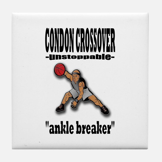 CONDON CROSSOVER-ankle breaker Tile Coaster