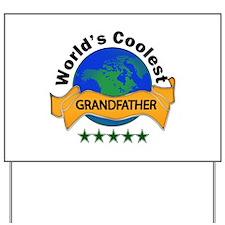 World's Coolest Yard Sign