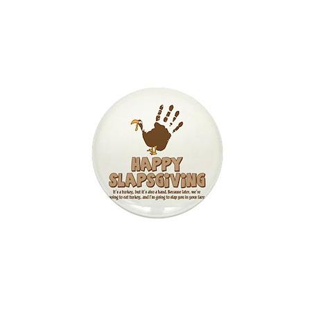Happy Slapsgiving! Mini Button