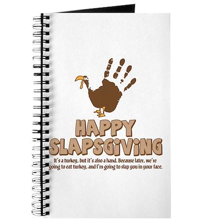 Happy Slapsgiving! Journal