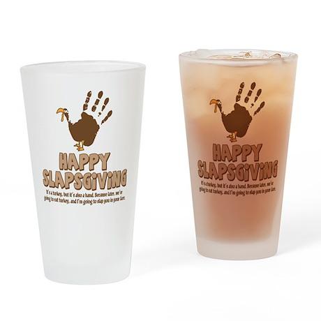 Happy Slapsgiving! Drinking Glass