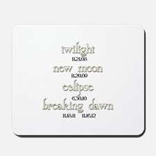 Twilight Saga Movie Dates Mousepad