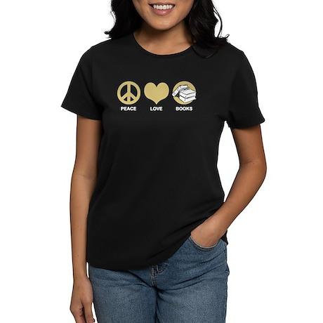 Peace Love Books Women's Dark T-Shirt