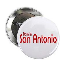 """Born in San Antonio 2.25"""" Button (100 pack)"""