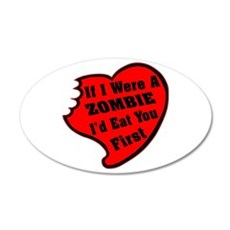 If I Were A Zombie Wall Decal